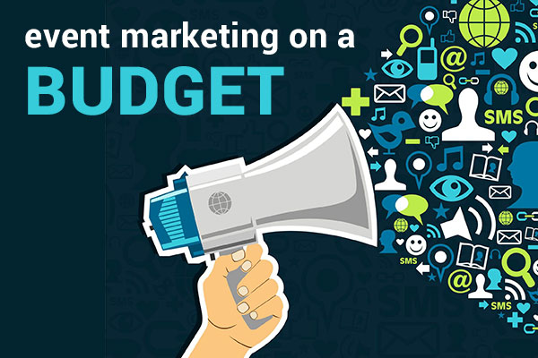 Event Marketing on a Budget