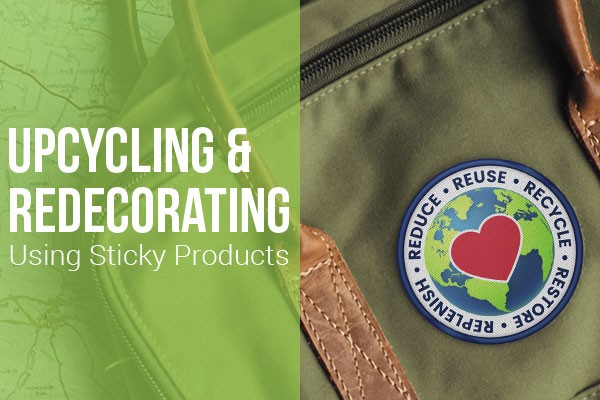 Upcycling & Redecorating Using Sticky Products