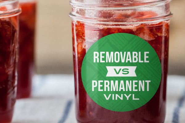 Removable vs. Permanent Vinyl Labels and Stickers