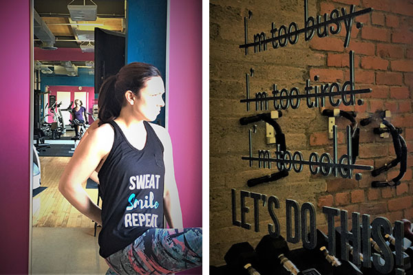Sweat it out, No excuses mantras
