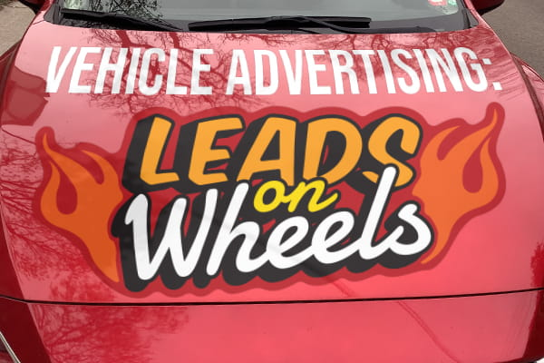 Vehicle Advertising: Leads on Wheels