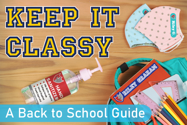 Keep it Classy: A Back to School Guide