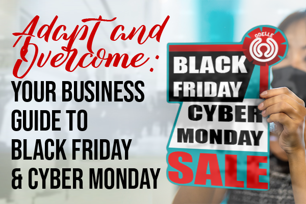 Adapt and Overcome: Black Friday and Cyber Monday