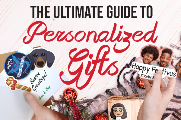 The Ultimate Guide to Personalized Gifts