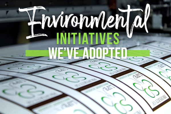 Environmental Initiatives We've Adopted