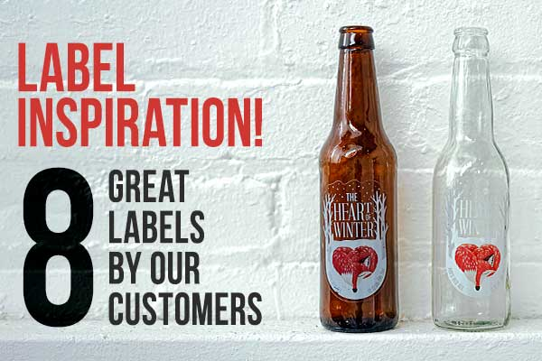 Label Inspiration! 8 Great Labels by our Customers