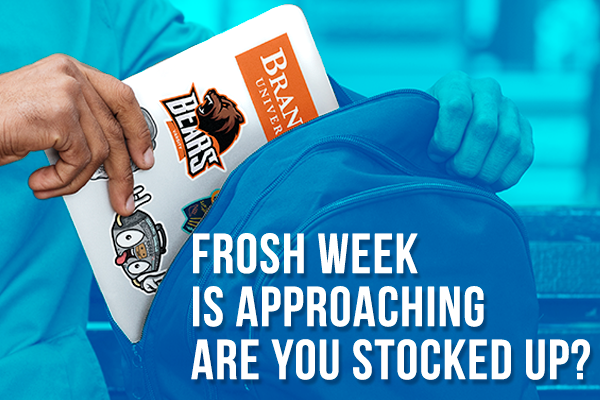 Frosh Week is Approaching - Are You Stocked Up?