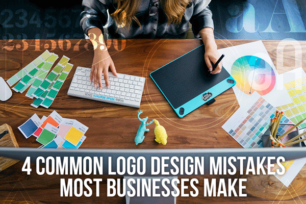 4 Common Logo Design Mistakes Most Business Make