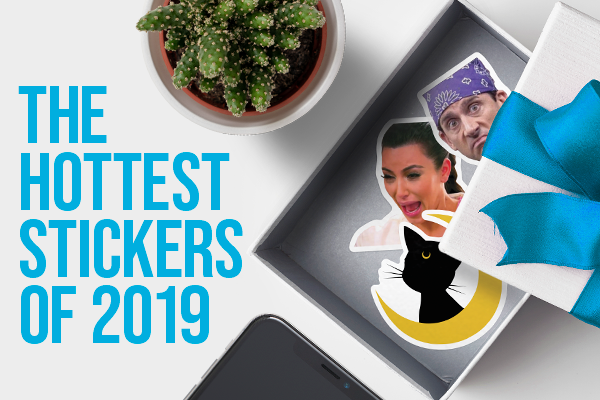 The Top 10 Hottest Stickers This Year