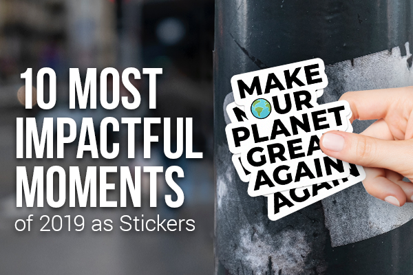 10 Most Impactful Moments of 2019 as Stickers