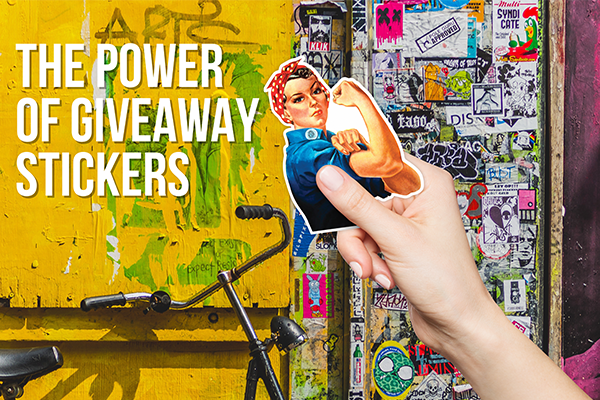 The Power of Giveaway Stickers