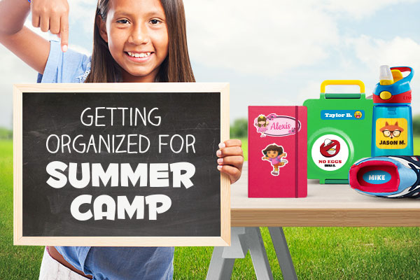 Getting Organized for Summer Camp | StickerYou