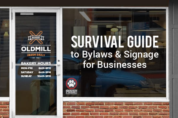 Survival Guide to Bylaws & Signage for Businesses
