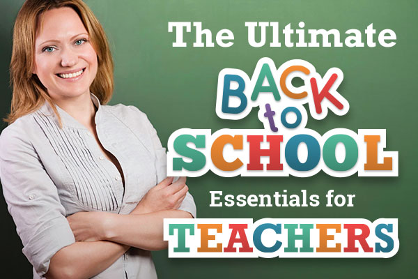 Ultimate Back-To-School Essentials for Teachers