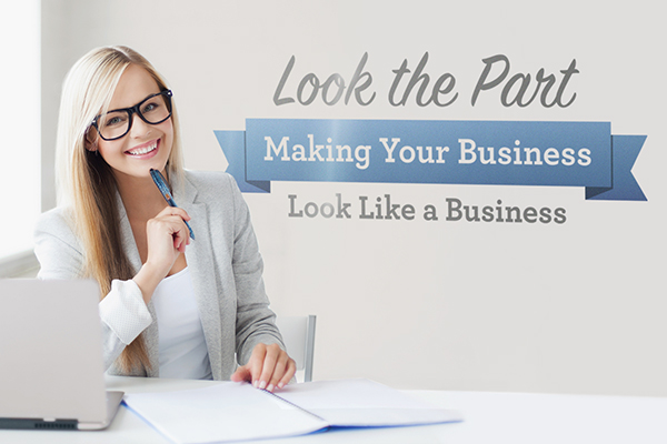 Making Your Business Look Like a Business