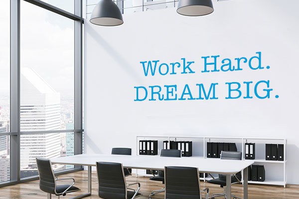 Work hard, dream big wall decal