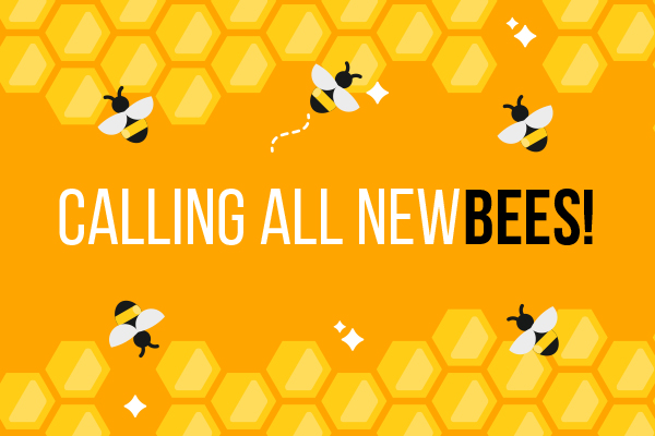 Calling All NewBees