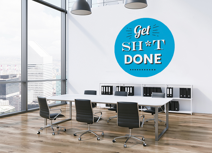 Get Sh*t Done wall decal