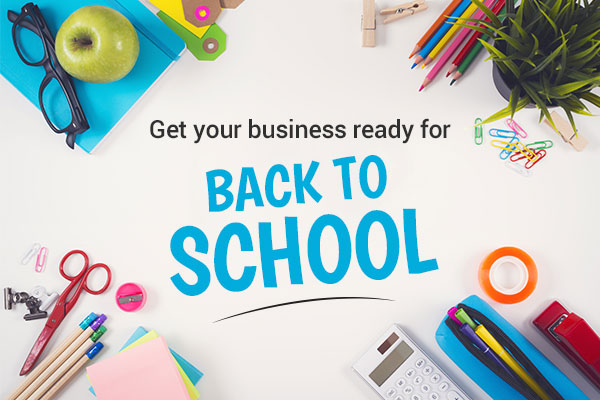 Get Your Business Ready for Back to School