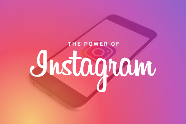 The Power of Instagram