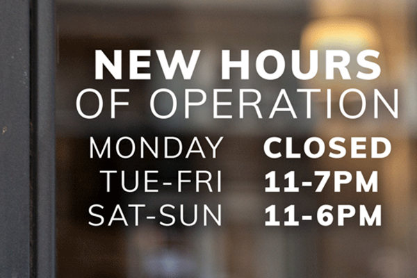 Inform customers about your new hours of operation